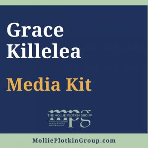 Grace Killelea Media Kit